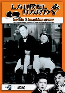 Laurel & Hardy - Be Big/Laughing Gravy