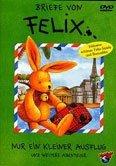 Briefe von Felix 1 - Nur ein kleiner Ausflug