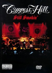 Cypress Hill - Still Smokin'