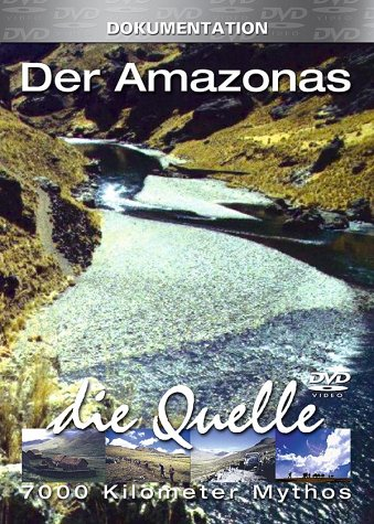 Der Amazonas: Die Quelle -- via Amazon Partnerprogramm