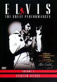 Elvis Presley - The Great Performances - Volume 1: Center Stage