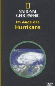 National Geographic: Im Auge des Hurricans