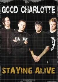 Good Charlotte - Staying Alive (DVD)
