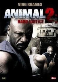 Animal 2 - Hard Justice