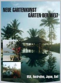 Neue Gartenkunst - Gärten der Welt Vol. 3: USA, Australien, Japan und Bali (DVD)