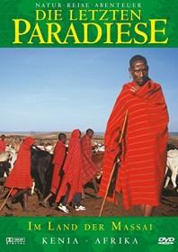 Die letzten Paradiese Vol. 24: Kenia - Im Land der Massai