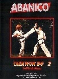 Kampfsport Taekwondo: Fußtechniken