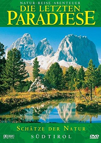 Die letzten Paradiese Vol. 23: Südtirol - Schätze der Natur -- via Amazon Partnerprogramm