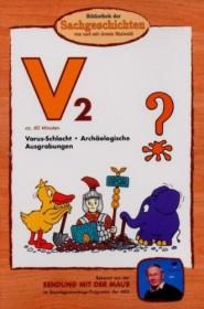 Bibliothek der Sachgeschichten: V2 - Varus-Schlacht/Archäologische Ausgrabungen (DVD)