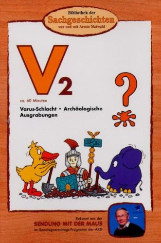 Bibliothek der Sachgeschichten: V2 - Varus-Schlacht/Archäologische Ausgrabungen -- via Amazon Partnerprogramm