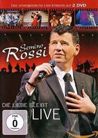Semino Rossi - Die Liebe bleibt Live