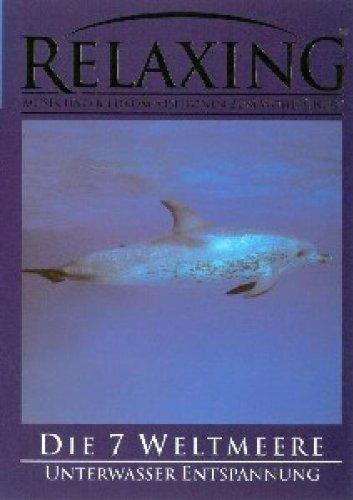 Relaxing - Die 7 Weltmeere -- via Amazon Partnerprogramm