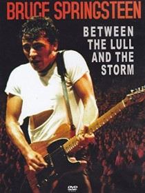 Bruce Springsteen - Between The Lull & The Storm (DVD)