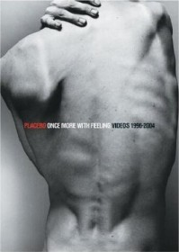 Placebo - Once More With Feeling