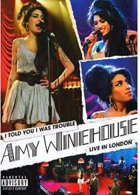 Amy Winehouse - I Told You I Was Trouble, Live In London