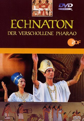 Echnaton - Der verschollene Pharao -- via Amazon Partnerprogramm