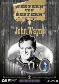 Western von gestern: John Wayne