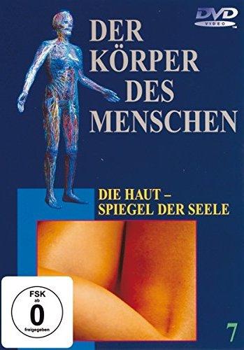 Der Körper des Menschen Vol. 7: Die Haut - Spiegel der Seele -- via Amazon Partnerprogramm