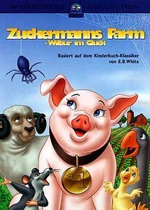Zuckermanns Farm - Wilbur im Glück