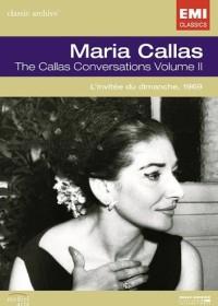 Maria Callas - The Callas Conversation