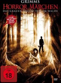 Grimms Horror Märchen - Das Grauen lauert tief im Walde