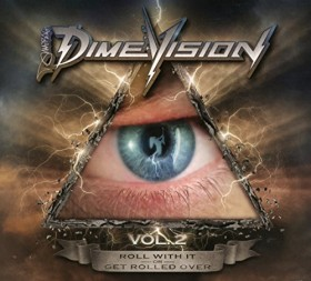 Dimevision Vol. 2: Roll with it or get rolled over
