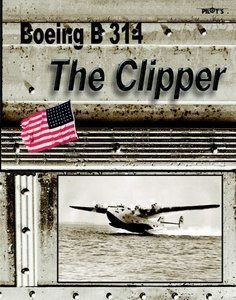"Flight Simulator 2004 - Boeing B-314 ""The Clipper"" (Add-on) (German) (PC)"