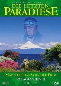 Die letzten Paradiese Vol. 2: Patagonien