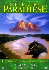 Die letzten Paradiese Vol. 4: Patagonien