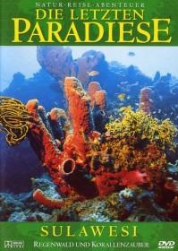 Die letzten Paradiese Vol. 6: Sulawesi