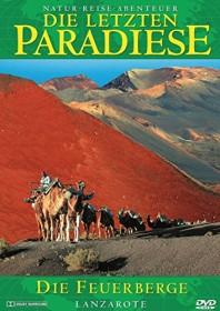 Die letzten Paradiese Vol. 7: Die Feuerberge (DVD)