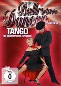 Tanzkurs Vol. 3 - Tango für Anfänger und Fortgeschrittene