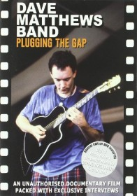 Dave Matthews Band - Plugging the Gap (DVD)