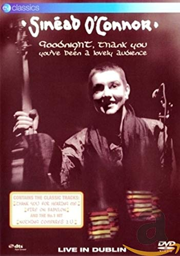 Sinead O'Connor - Goodnight, Thank You. You've Been a Lovely Audience -- via Amazon Partnerprogramm