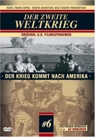 Jo Brauner's - Der zweite Weltkrieg Folge 6: Der Krieg kommt nach Amerika (DVD)