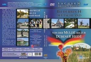 Bilderbuch Deutschland - Sachsen: Von der Mulde bis zur Dübener Heide
