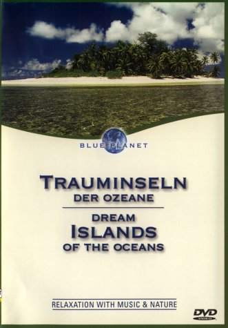 Blue Planet - Trauminseln der Ozeane -- via Amazon Partnerprogramm