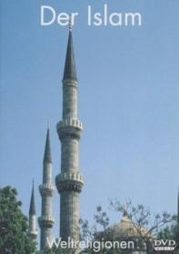 Weltreligionen - Der Islam (DVD)