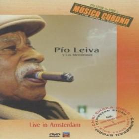 Pio Leiva - Musica Cubana: Live in Amsterdam