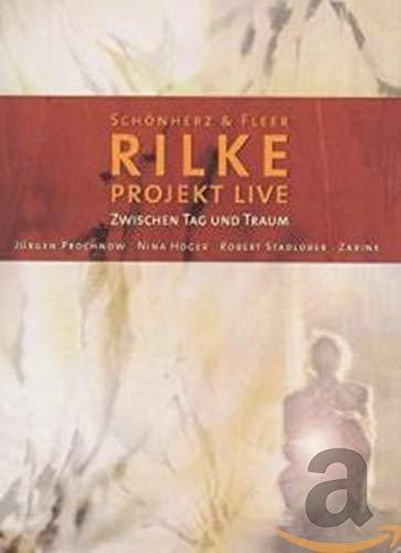 Schönherz & Fleers Rilke Projekt Live - Zwischen Tag und Traum -- via Amazon Partnerprogramm