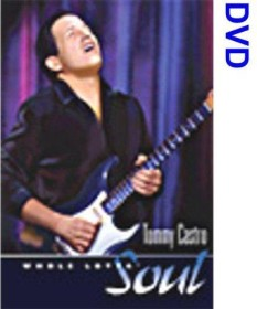 Tommy Castro - Whole lotta Soul (DVD)