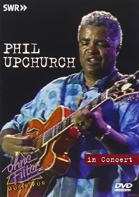 Phil Upchurch - In Concert (DVD)