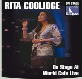 Rita Coolidge - On Stage at World Cafe