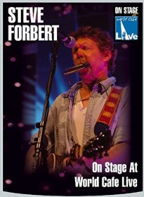 Steve Forbert - On Stage at World Cafe