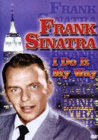 Frank Sinatra - I Do It My Way