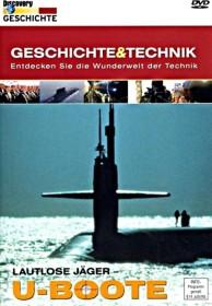 Discovery Geschichte & Technik: U-Boote - Lautlose Jäger
