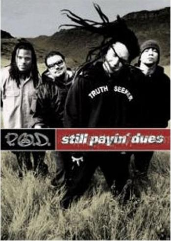 P.O.D. - Still Payin Dues -- via Amazon Partnerprogramm