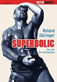 Düringer: Superbolic (DVD)