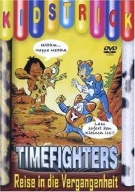 Timefighters: Reise in die Vergangenheit