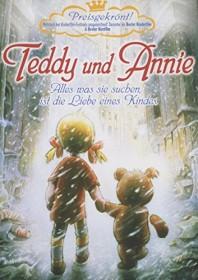Teddy & Annie - Die vergessenen Freunde